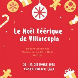 Noël Féerique &agrave Villascopia
